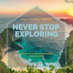 """""""Never Stop Exploring!"""" \m/ Keep Travelling Endlessly (^_^) #FollowUs & #StayTuned for updates :) #travel #travelgram #instatravel #instatrip #instatravelgram #instatraveler #nature #waters #sunset #startups #business #instaquote #instaphoto #subscribe #onlinetravelagency #ota #tourists #beautiful #photography"""