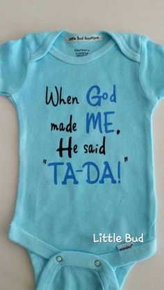 Gender Neutral Baby Onesie When God Made Me Baby by LilBudBoutique
