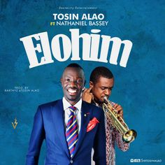 "Tosin Alao officially releases a single titled ""Elohim"" featuring Nathaniel Bassey off his forthcoming album project. Tosin Alao is a psalmist, recording artist, producer, music director, composer and one of the living legend, bass player extraordinaire and Dexterity Entertainment recording artist.   #Nathaniel Bassey #Tosin Alao"