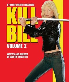 Kill Bill: Volume 2  Love all the Kill Bill Movies !!