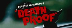 "Quentin Tarantino Grindhouse ""Death Proof"" (2007)"