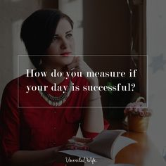 How Do You Measure If Your Day Is Successful?