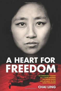 A Heart for Freedom: The Remarkable Journey of a Young Dissident, Her Daring Escape, and Her Quest to Free China's Daughters by Chai Ling, http://www.amazon.com/dp/1414362463/ref=cm_sw_r_pi_dp_.MVFpb16G1EMD