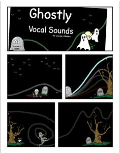 Ghostly Vocal Sounds for Young Children / SMARTBoard activity. Explore vocal sounds and follow the baby ghost along the path. Free Download