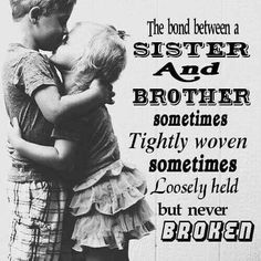 100 Best Brothersister Quotespictures And Things Images Brother