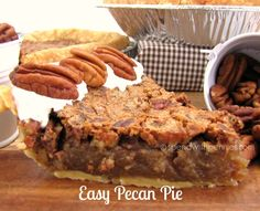 This Easy Pecan Pie is made without corn syrup!  Turns out perfectly every time!