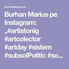 "Burhan Marius pe Instagram: ""#artistonig #artcolector #artday #sistem #subsolPolitic #society #determination #portraits #democracy #Reality #reflection #refuse…"" Determination, Art Day, Reflection, Portraits, Instagram, Head Shots, Portrait Photography, Motivation, Portrait Paintings"