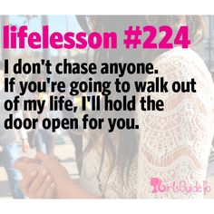 Little Life Lesson #224: Don't Chase | GirlsGuideTo