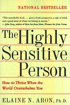 The Highly Sensitive Person – Modern Mrs. Darcy