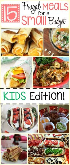 15 Frugal meals for kids. GREAT for picky eaters. Even greater for a small budget! #DoubletheBatch cheap recipes quick recipes #recipe #frugal
