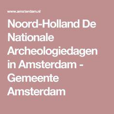 Noord-Holland De Nationale Archeologiedagen in Amsterdam - Gemeente Amsterdam