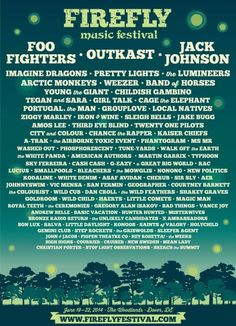Firefly Music Festival 2014 Lineup - Foo Fighters, Outkast, Jack Johnson, Imagine Dragons, Pretty Lights, Arctic Monkeys, Weezer, Band of Horses, Young the Giant, Childish Bambino, Tegan and Sara, Girl Talk, Cage the Elephant, Portugal the Man, Grouplove, Local Natives, Ziggy Marley, Iron and Wine, Sleigh Bells, Jake Bugg, Amos Lee, Third Eye Blind, Twenty One Pilots, City and Colour, Chance the Rapper, Kaiser Chiefs, A-Trak, The Airborne Toxic Event, Phantogram, and more! #festival…