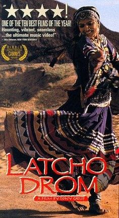 Latcho Drom.  Tony Gatlif. The journey of the Romany people told through musicians and dancers of India, Egypt, Turkey, Romania, Hungary, Slovakia, France, and Spain. Beuatiful, beautiful film.