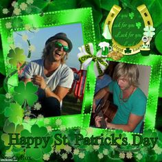 Happy St. Patrick's day --Keith young and havin' fun!!