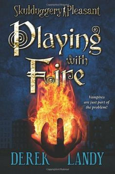 Playing with Fire (Skulduggery Pleasant, Book 2) by Derek Landy. $7.99. Author: Derek Landy. Reading level: Ages 8 and up. Publisher: HarperCollins; Reprint edition (August 25, 2009)