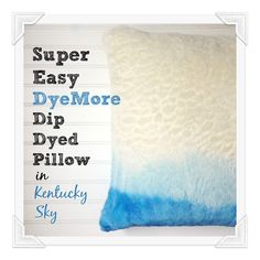 A great way to freshen up old throw pillows is to simply dip dye them. It's so quick and easy and it takes a small amount of dye so it's very economical as well.