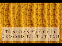 ▶ Tunisian Crochet Crossed Knit Stitch - YouTube