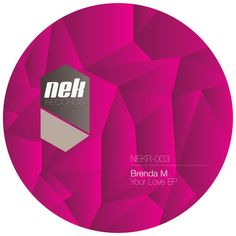 Artist: Brenda M   Title: Your Love EP   Released by: NEK Records   Release/catalogue number: NEKR003   Release date: 2013    Listen Demo: https://soundcloud.com/nekrecords/sets/nek003-brenda-m    www.nek.com.do  @nekcomdo