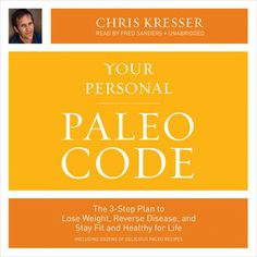 Must Read: Your Personal Paleo Code: The 3-Step Plan to Lose Weight, Reverse Disease, and Stay Fit and Healthy for Life #AddictedtoKindle