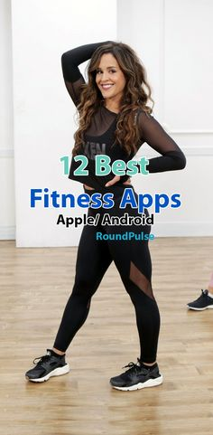 12 Best Fitness Apps for Apple/ Android
