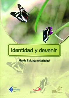 Identidad y devenir.  #UniversidadEAFIT #EditorialEAFIT