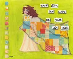 Be Your Own Hero - Quilted Superhero Cape Inspirational Art Card