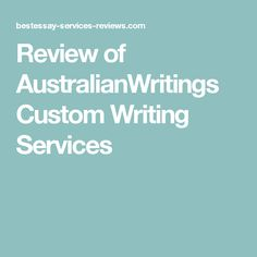 Review of AustralianWritings Custom Writing Services Custom Writing, Dental Health, Writing Services, Essay Writing, Entertainment, Education, Business, Oral Health, Store