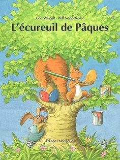 Ecureuil de Pâques (L') Pet Birds, Charlotte, Gym, Album, French, Animals, Log Projects, Short Stories, Teaching