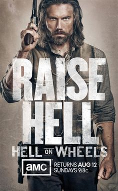 AMC has renewed its Reconstruction Era Western drama, HELL ON WHEELS, starring Anson Mount and Common, for a third season and ten more episodes. Movies Showing, Movies And Tv Shows, Mejores Series Tv, Anson Mount, O Drama, Hell On Wheels, Fandoms, Tv Episodes, Me Tv