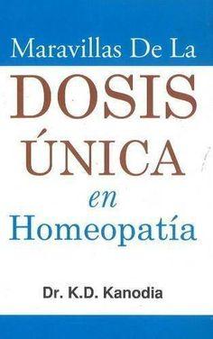 Maravillas De La Dosis Unica En Homeopatia (Spanish Edition) [Jan 01, 2004] K]