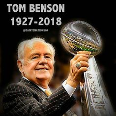 665cd7010 R.I.P to New Orleans Saints owner Tom Benson. You will be sadly missed (