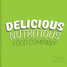 Logo design for Delicious Nutritious Food Company, New Zealand