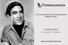 Anthony Quinn - Actor y Escritor Mexicano.