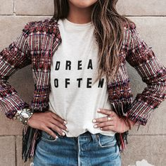 DREAM OFTEN. http://shopsincerelyjules.com/collections/tees/products/dream-often-tee-snow