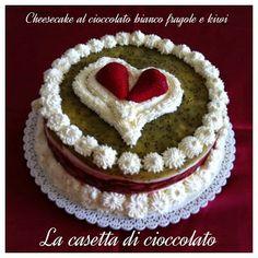 la casetta di cioccolato: Cheesecake al cioccolato bianco fragole e kiwi