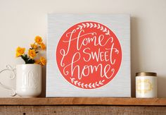Poppy Red Home Sweet Home Calligraphy Canvas / Handlettered Home Decor