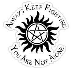 """""""Supernatural Not Alone Stickers by obsidiandream Supernatural Gifts, Supernatural Bloopers, Supernatural Tumblr, Supernatural Tattoo, Supernatural Imagines, Supernatural Wallpaper, Winchester Supernatural, Tattoo Project, Keep Fighting"""