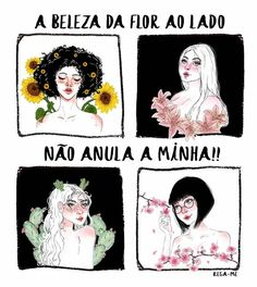 #amorproprio #amor #beleza #flor #floresça Mo S, Some Quotes, You Are Awesome, Girls Be Like, Self Esteem, Strong Women, Girl Power, Self Love, Love You