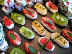 Frushi - mix sushi rice w/ a bit of light coconut milk then top with fruit & sweet herbs of your choice