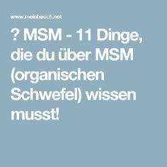 ▷ MSM - 11 Dinge, die du über MSM (organischen Schwefel) wissen musst!
