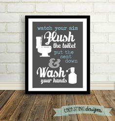 Bathroom Print for a house full of boys (just like mine). $15.00, via Etsy.