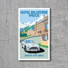 Hotel Belvédère Davos // Summer Season 1964 // Aston Martin DB6 // Artist: Charles Avalon // High Quality Fine Art Reproduction Giclée Print by WiredWizardWeb on Etsy