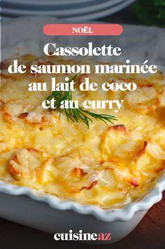 Les cassolette de saumon marinée au lait de coco et au curry sont une entrée chaude rapide à cuisiner pour les fêtes de fin d'année. #recette#cuisine#saumon#curry #laitdecoco #marinade #poisson #noel#fete#findannee #fetesdefindannee