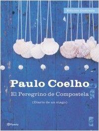 """""""El peregrino de Compostela (Diario de un mago). Edición ilustrada"""" - Paulo Coelho   Con motivo del Año Xacobeo, reeditamos la obra más personal del gran autor Paulo Coelho."""