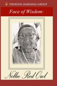 The Face of Wisdom : Nellie Red Owl - DVD narrated by Julie Harris #DOEBibliography