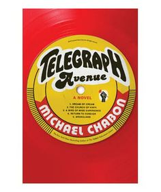 """Telegraph Avenue, by Michael Chabon  """"Everyone should read Telegraph Avenue, not just for the stylistic fireworks (such as a breathtaking 12-page sentence) but for the heart and soul Michael Chabon infuses into every character in this multiracial, multi-everything tale of people getting by in 1990s California."""""""