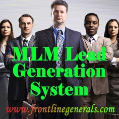 Visit this site http://frontlinegenerals.com for more information on MLM lead generation system. Multi-level marketing is an industry that develops when a person, who is an independent distributor for a company, recruits other people to become independent distributors and place them under his organization. This is where a good MLM Lead Generation System comes in handy. Most network marketers fail in their MLM Business because of lack of leads. Follow Us…