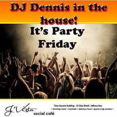 Tomorrow night sees DJ Dennis back to entertain us at Je'Vista Social Café Jeffrey's Bay. Come along and join in the fun and don't forget our buckets of specials that are on until the end of February. Live Music, Party Time, Dj, Party Clothes, Buckets, Night, Don't Forget, February, Movie Posters