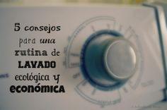 5 consejos para una rutina de lavado ecológica y económica #EcoMami #Eco #Ecologico #VidaVerde #Lavarropa #Lavadora #Consejos #