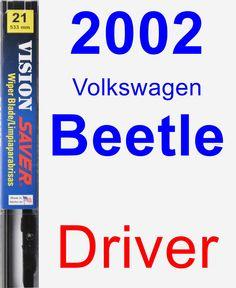 Driver Wiper Blade for 2002 Volkswagen Beetle - Vision Saver